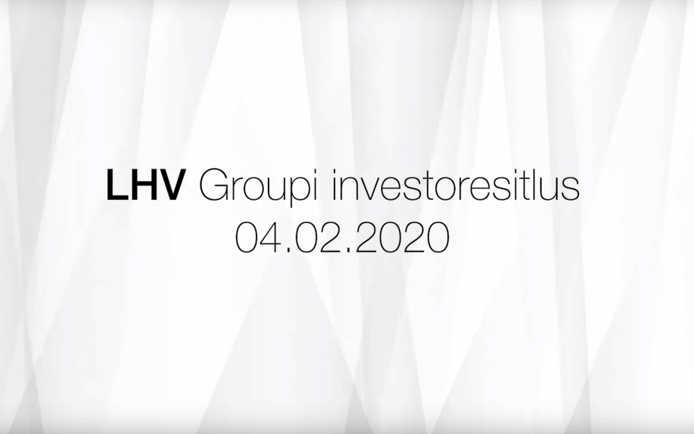 LHV Group презентация для инвесторов 04.02.2020